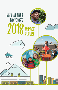 The cover of the impact report features vector art of clouds, mountains, light rail, and the city, along with pictures of happy Bellwether residents.