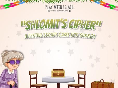 If You Can't Beat 'Em Escape 'Em: Shlomit's Cipher Escape Room