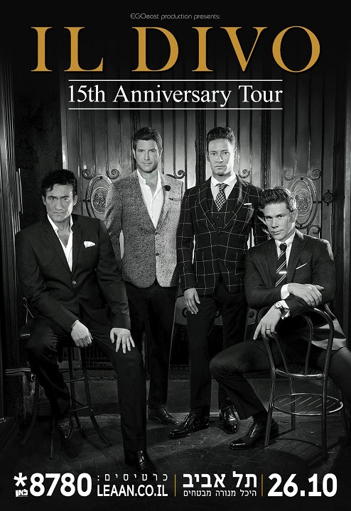 IL DIVO the Tenor Singer Quartet are coming to Israel with TIMELESS
