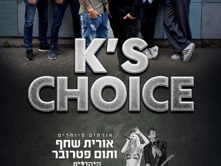 K's Choice...Tel-Aviv!