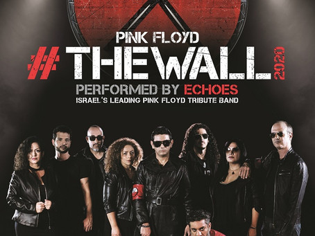 THE WALL 2020: By ECHOES, the Pink Floyd Tribute Band