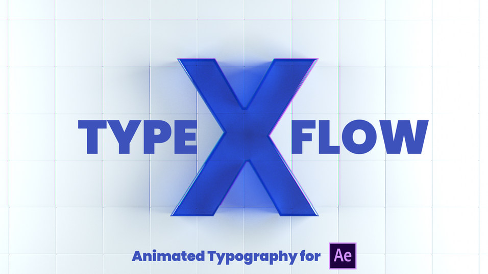 X - Type Flow | After Effects