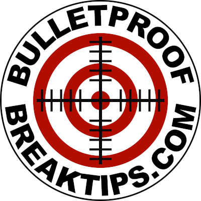 Bulletproof Break Tips