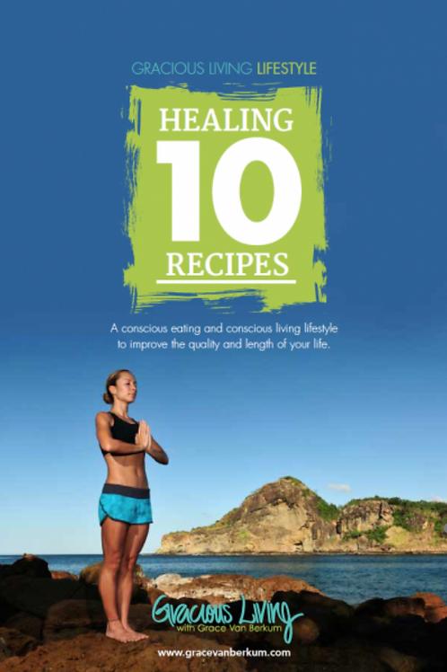 10 Healing Recipes