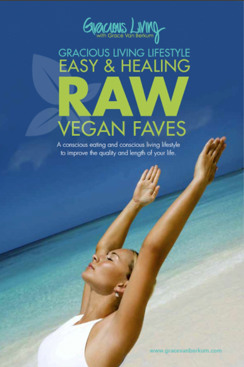 Easy & Healing Raw Vegan Faves