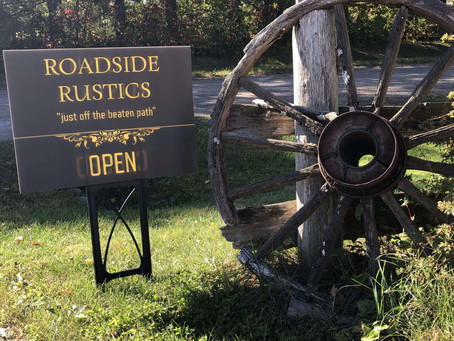 Roadside Rustics Is Open For Business!