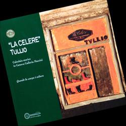 "La ""Celere Tullio"", 2013"