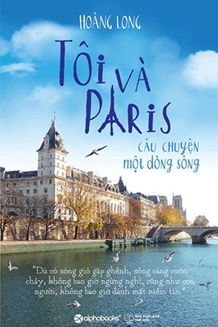 Tôi và Paris - Câu chuyện một dòng sông  - 129k