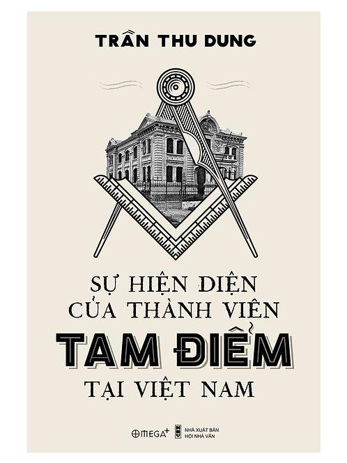 Sự hiện diện của thành viên Tam Điểm tại Việt Nam - 129k