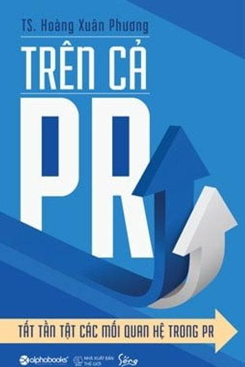 Trên cả PR - Tất tần tật các mối quan hệ trong PR - 79k