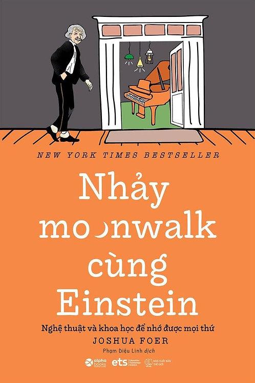 Sách Nhảy moonwalk cùng Einstein