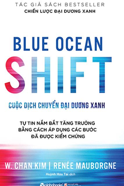 Blue ocean shift - Cuộc dịch chuyển đại dương xanh - 199k