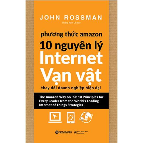 Phương thức Amazon - 10 Nguyên lý internet vạn vật - 119k