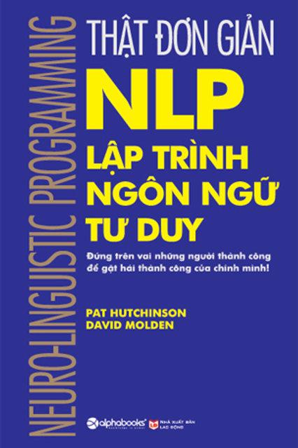 Thật đơn giản NLP - Lập trình ngôn ngữ tư duy (2020) - 89k