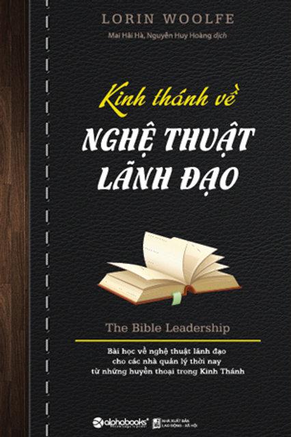 Kinh thánh về nghệ thuật lãnh đạo - 149k
