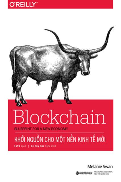 Blockchain - Khởi nguồn cho một nền kinh tế mới  - 199k