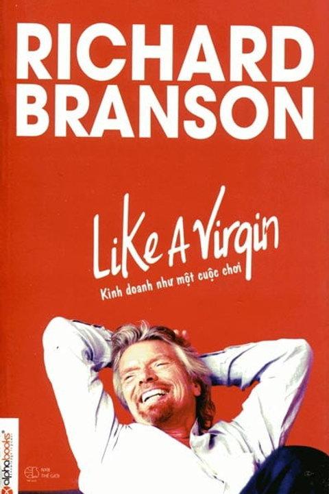 Like A Virgin - Kinh doanh như một cuộc chơi (2015) - 119k