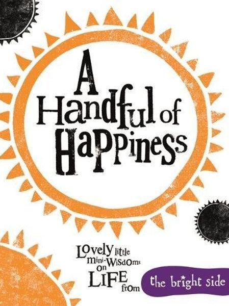 Handful Of Happiness