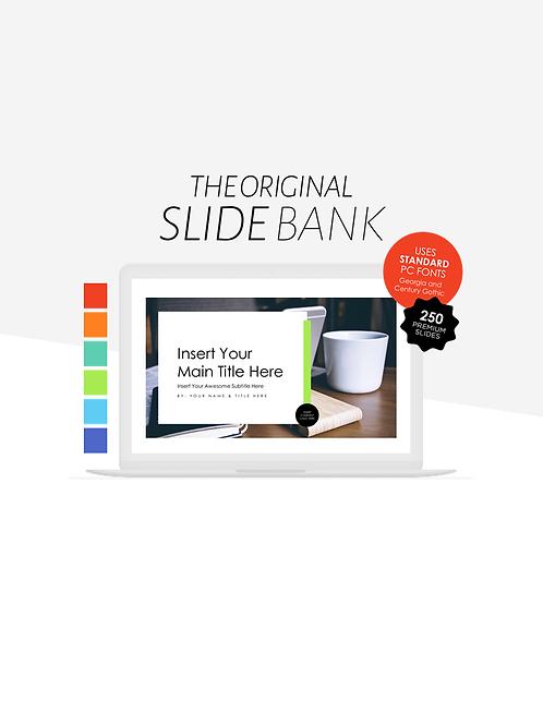 The Original Slide Bank