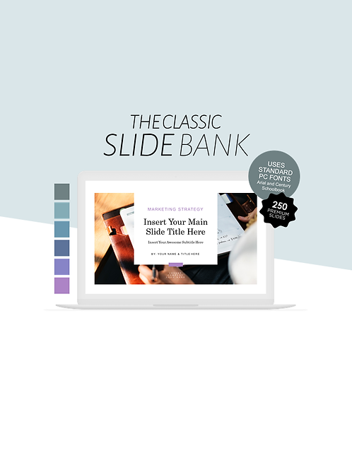 The Classic Slide Bank