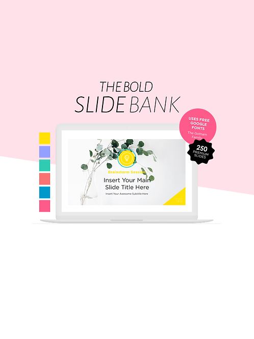 The Bold Slide Bank