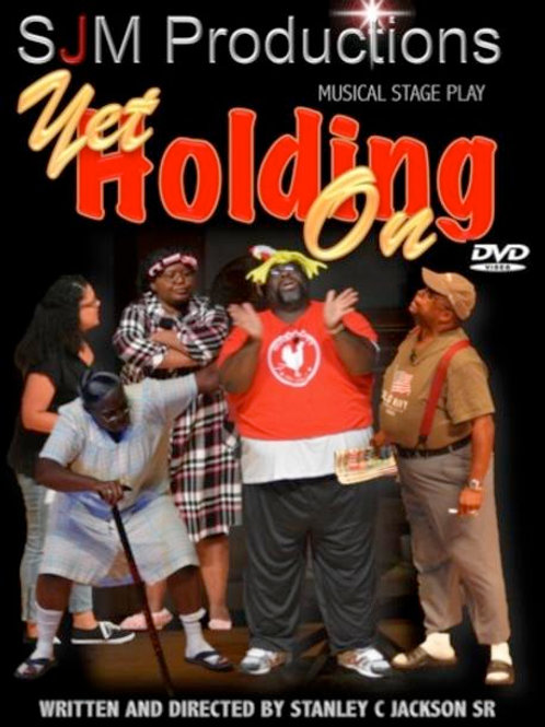 Yet Holding On - DVD