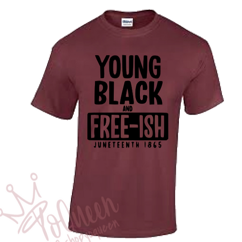 Young, Black And Free-ISH (Juneteenth)
