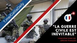 """La guerre civile est """"inévitable"""" selon un officier français"""