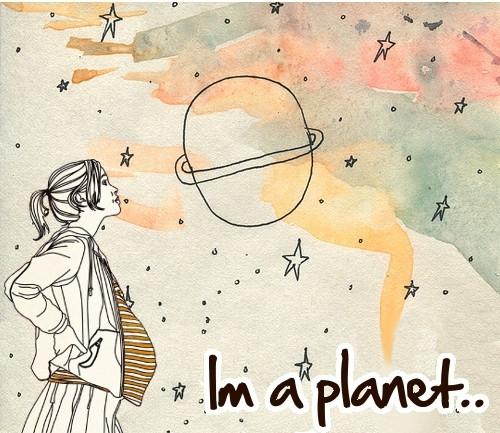 I'm a planet...