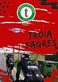 TRÓIA - SAGRES