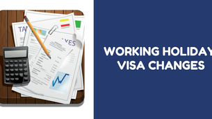 Working Holiday Visa Changes