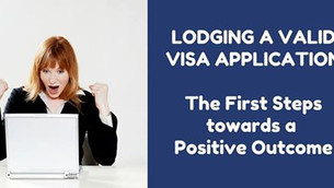 Lodging a valid Visa Application