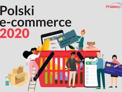 Polski e-commerce 2020 - raport serwisu Przelewy24