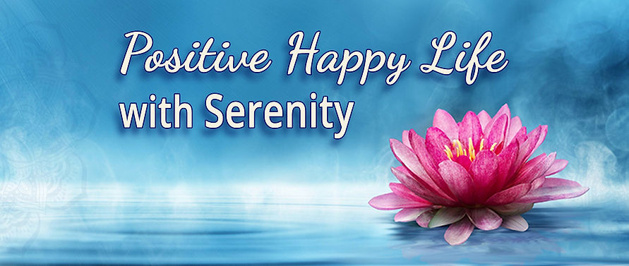 Positive Happy Life with Serenity--FB PA