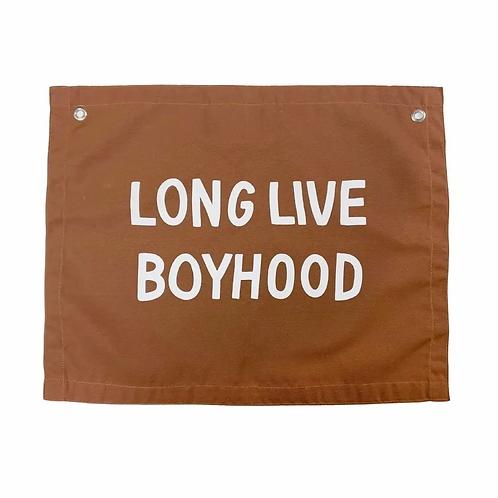 Long Live Boyhood Banner
