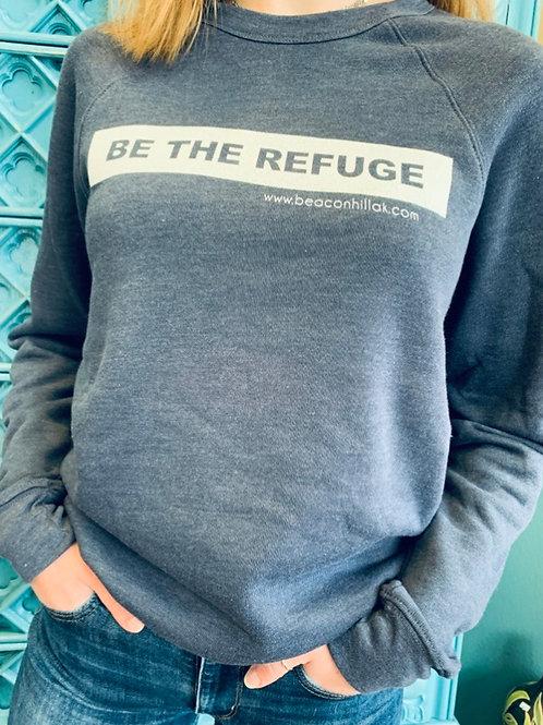 Be The Refuge Crewneck