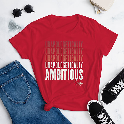 Unapologetically Ambitious Women's Short Sleeve T-Shirt