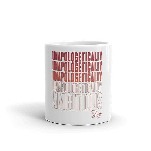 Unapologetically Ambitious Mug
