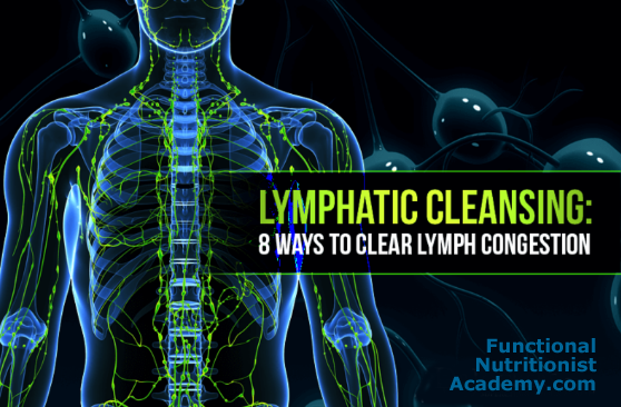 8 Ways to Clear Lymphatic Congestion Naturally