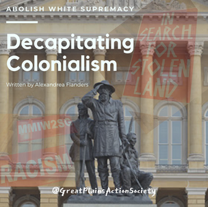 Decapitating Colonialism: White Supremacist Statues, Monuments, & Symbolism