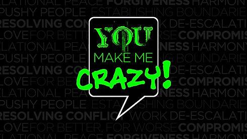 You Make Me Crazy 2020 promo2 for websit
