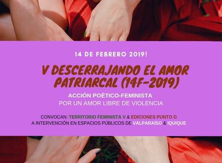 V Descerrajando el amor patriarcal. Acción Poética – Feminista en Valparaíso