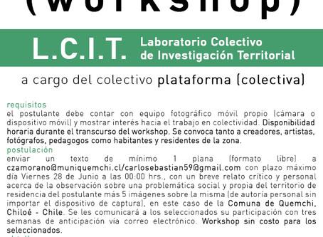 Convocatoria Workshop L.C.I.T.: Comuna Quemchi, Chiloé-Chile.