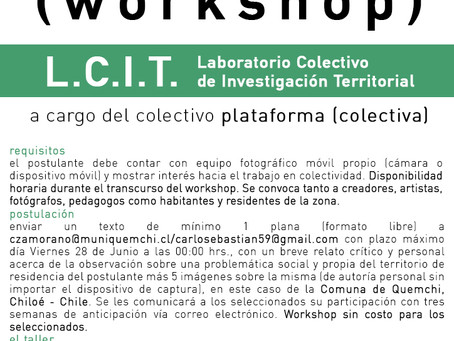 Convocatoria Workshop L.C.I.T.: Comuna Quemchi, Chiloé-Chile.