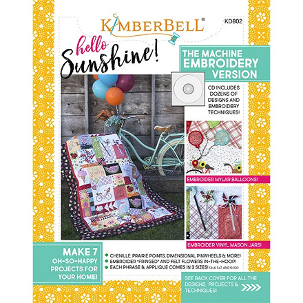 Kimberbell Hello Sunshine Pattern Book and Embroidery Designs CD