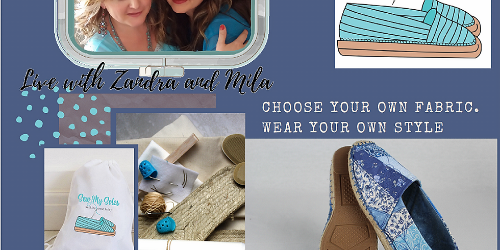 VIRTUAL WKSHP or FREE WATCH PARTY! Sew My Soles with Zandra Shaw (1)