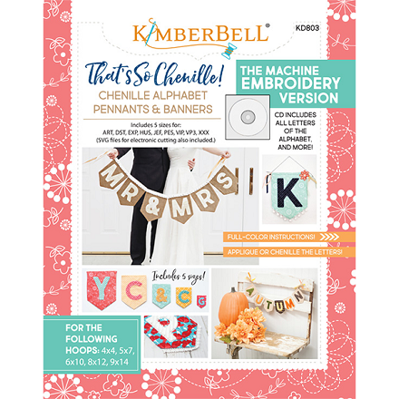 Kimberbell That's Sew Chenille: Alphabet Pennant Book and Embroidery CD
