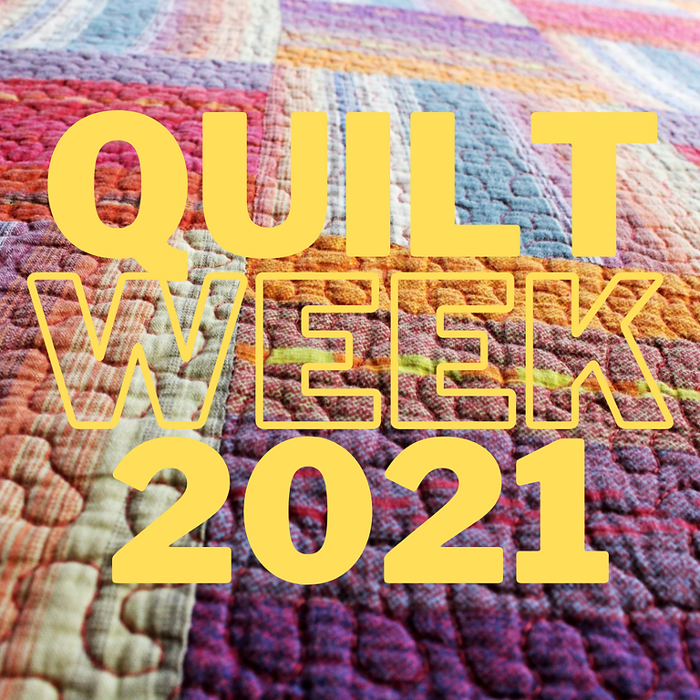 QUILT WEEK 2021
