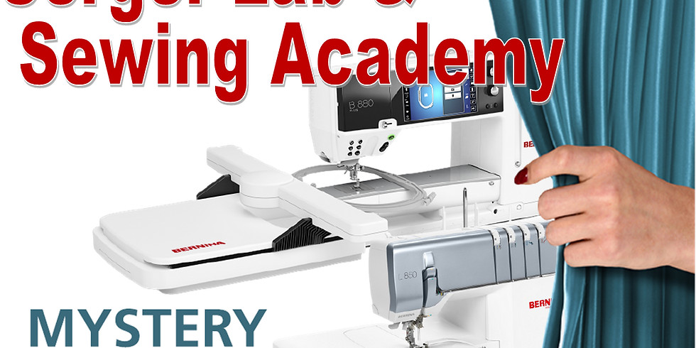 Serger Lab & Sewing Academy: Mystery Makers