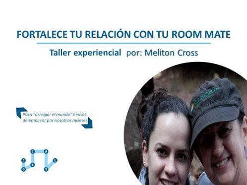 Fortalece tu relación con tu Room Mate